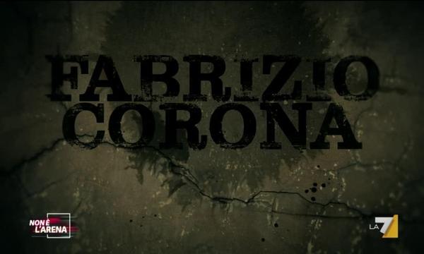 Non è l'arena - Ospite Fabrizio Corona -  Domenica alle 20.30
