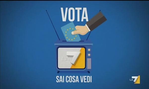 Elezioni Europee 2019 - Vota LA7 - Sai cosa vedi