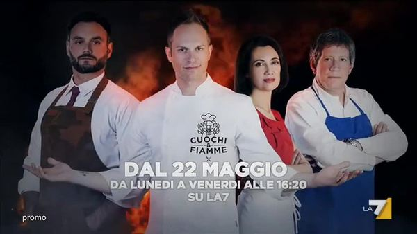 Cuochi e Fiamme, la Nuova squadra da Lunedì 22 Maggio